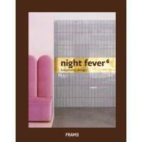 正版 Night Fever 6: Hospitality Design 夜店热潮6 酒店设计 英文原版