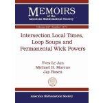【预订】Intersection Local Times, Loop Soups and Permanental Wi