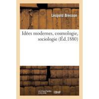 【预订】Id?es Modernes, Cosmologie, Sociologie