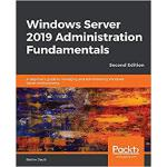 【预订】Windows Server 2019 Administration Fundamentals 9781838