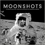 【预订】Moonshots: 50 Years of NASA Space Exploration Seen Thro