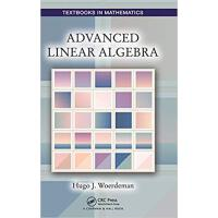 【预订】Advanced Linear Algebra 9781498754033