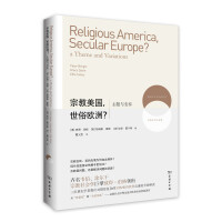 【二手旧书9成新】宗教美国,世俗欧洲?――主题与变奏[美]彼得伯格(Peter Berger) [英]格瑞斯戴维(Gr