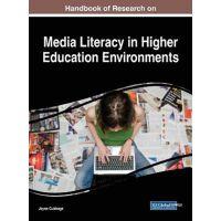 【预订】Handbook of Research on Media Literacy in Higher Educati