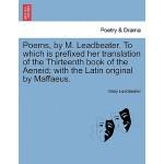 【预订】Poems, by M. Leadbeater. to Which Is Prefixed Her Trans