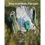 【预订】Free Golf Balls for Life