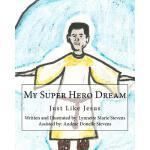 【预订】My Super Hero Dream: Just Like Jesus