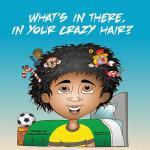 【预订】What's in There, in Your Crazy Hair?