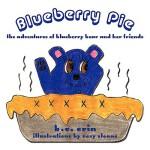 【预订】Blueberry Pie: The Adventures of Blueberry Bear and Her