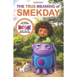 Home MTI: The True Meaning of Smekday
