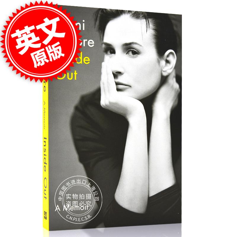 现货 黛米摩尔自传回忆录 Inside Out: A Memoir 英文原版 由内而外 人鬼情未了主演 女性回忆录故事 现货!黛米摩尔自传回忆录 Inside Out: A Memoir 英文原版 由内而外 人鬼情未了主演 女性回忆录故事