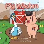 【预订】Pig Wisdom: Anger Management