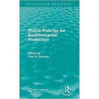 【预订】Public Policies for Environmental Protection 9781138120