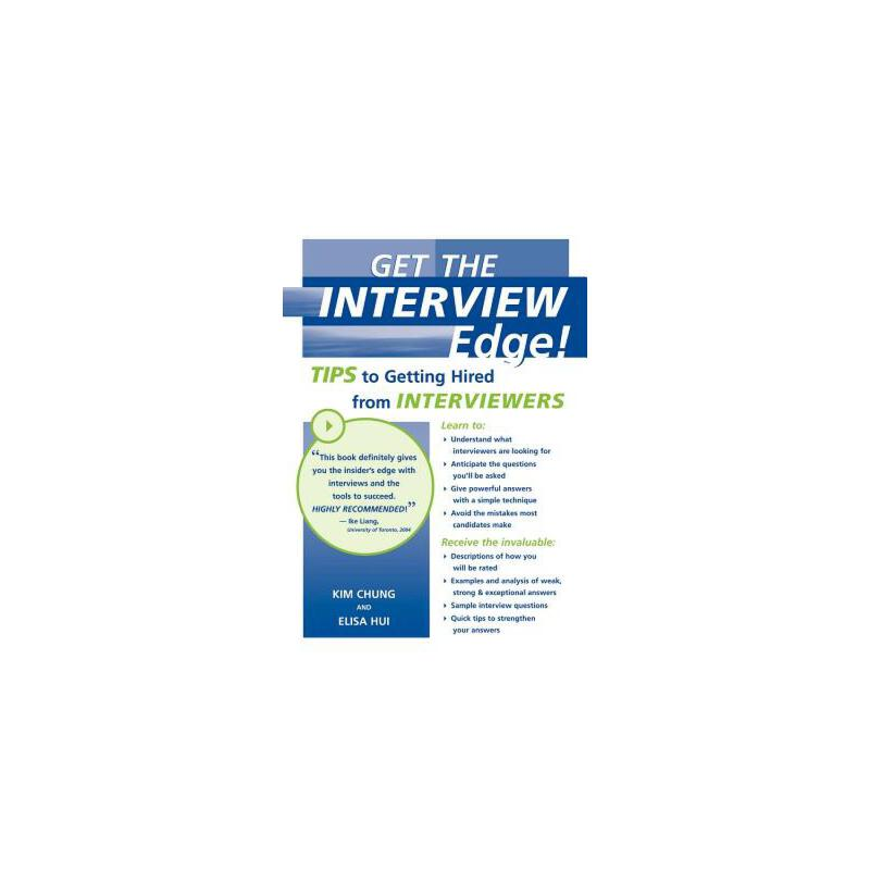 【预订】Get the Interview Edge! Tips to Getting Hired from Interviewers 预订商品,需要1-3个月发货,非质量问题不接受退换货。
