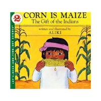 Corn Is Maize: The Gift of the Indians (Let's Read and Find