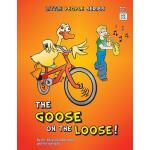 【预订】The Goose on the Loose!