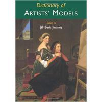 【预订】Dictionary of Artists' Models 9781579582333