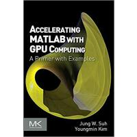 【预订】Accelerating MATLAB with GPU Computing 9780124080805