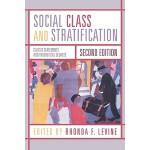 【预订】Social Class and Stratification: Classic Statements and