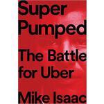 【预订】Super Pumped: The Battle for Uber 9780393652246