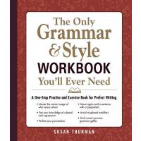 【�A�】The Only Grammar & Style Workbook You'll Ever Need A On