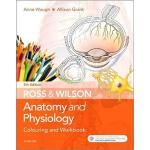 Ross and Wilson Anatomy and Physiology Colouring and Workbo