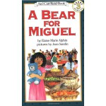 Bear for Miguel, A米格尔的小熊(I Can Read,Level 3)ISBN9780064442343