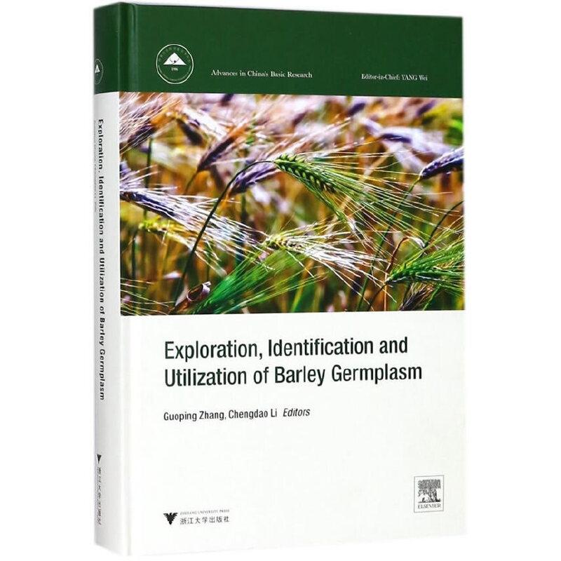 Exploration, Identification and Utilization of Barley Germplasm