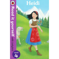 Read it Yourself: Heidi(Level 4)海蒂(大开本平装)ISBN9780723273257