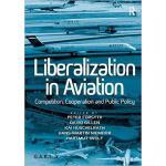 【预订】Liberalization in Aviation 9781409450900