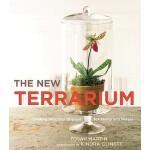 【预订】The New Terrarium Creating Beautiful Displays for Plant