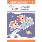 英文原版 克拉拉和克莱姆在外太空 Clara and Clem in Outer Space