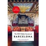 The 500 Hidden Secrets of Barcelona,【旅行指南】巴塞罗那:500个隐藏的秘密