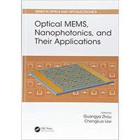 【预订】Optical MEMS, Nanophotonics, and Their Applications 9781