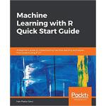 【预订】Machine Learning With R Quick Start Guide 9781838644338