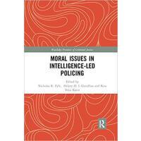 【预订】Moral Issues in Intelligence-led Policing 9780367227456