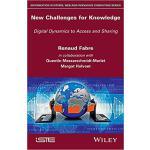 【预订】New Challenges For Knowledge 9781786300904