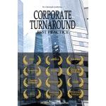【预订】Corporate Turnaround Best Practice: Cases Studies and A