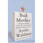 BAD MOTHER坏妈妈 英文原版
