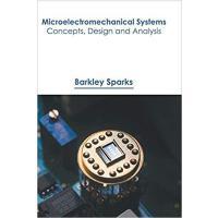 【预订】Microelectromechanical Systems: Concepts, Design and Ana