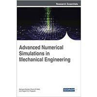 【预订】Advanced Numerical Simulations in Mechanical Engineering