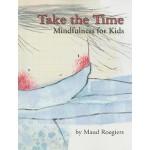 【预订】Take the Time: Mindfulness for Kids