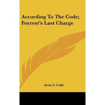 【预订】According to the Code; Forrest's Last Charge 预订商品,需要1-3个月发货,非质量问题不接受退换货。