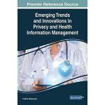【预订】Emerging Trends and Innovations in Privacy and Health I