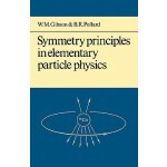 【预订】Symmetry Principles Particle Physics