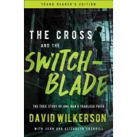 【预订】The Cross and the Switchblade: The True Story of One Ma