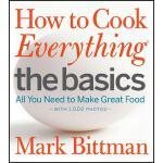【预订】How to Cook Everything The Basics All You Need to Make