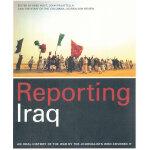 REPORTING IRAQ(ISBN=9781933633343) 英文原版