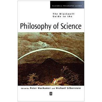 【预订】The Blackwell Guide to the Philosophy of Science 9780631221074 美国库房发货,通常付款后3-5周到货!