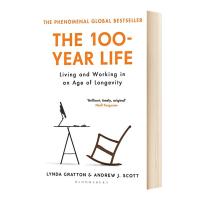 The 100-Year Life 百岁人生 长寿时代的生活和工作 英文原版 英文版长寿时代人生规划参考书 罗辑思维推荐